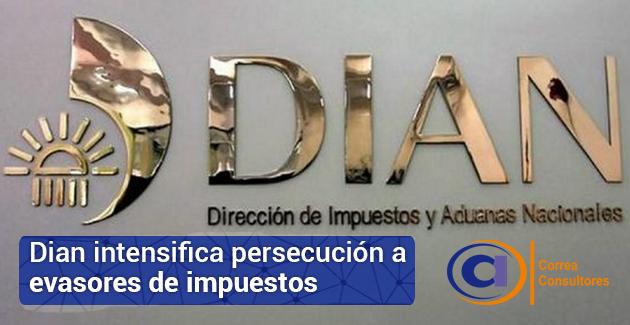 Dian incrementa persecución a deudores