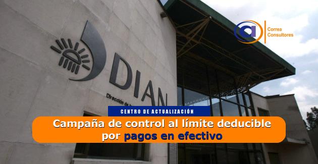 Protocolo de atención y gestión de la campaña de control al límite deducible por pagos en efectivo (artículo 771-5 ET del Estatuto Tributario)