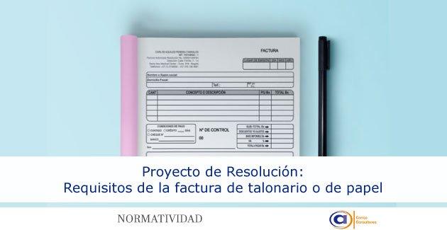 Requisitos de la factura de talonario o de papel