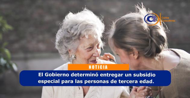 Como acceder a los subsidios para las personas de tercera edad que entrega el Gobierno por el Covid – 19